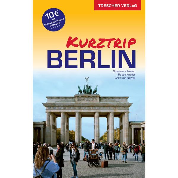 Trescher Kurztrip Berlin