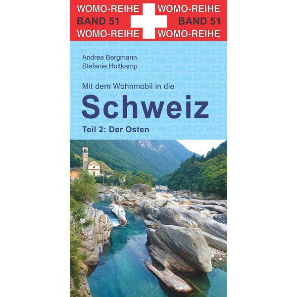 Womo 51 Schweiz - der Osten