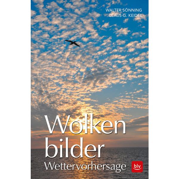 WOLKENBILDER WETTERVORHERSAGE - Ratgeber