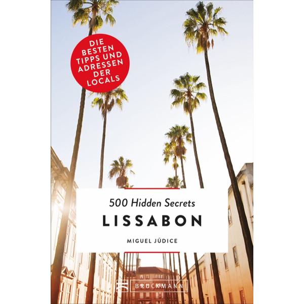 500 Hidden Secrets Lissabon