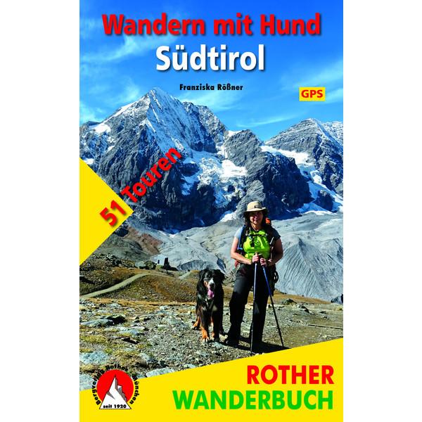 BVR WANDERN MIT HUND SÜDTIROL - Wanderführer