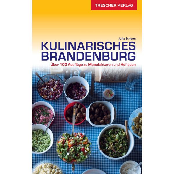 TRESCHER KULINARISCHES BRANDENBURG