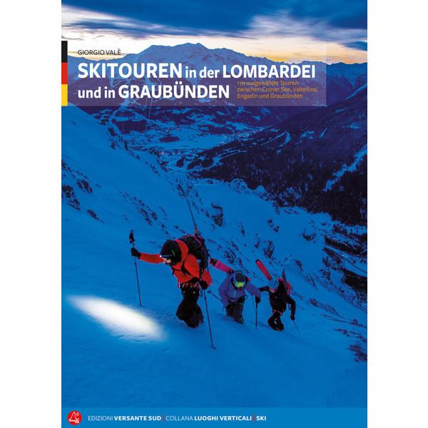 Skitouren Lombardei und Graubünden