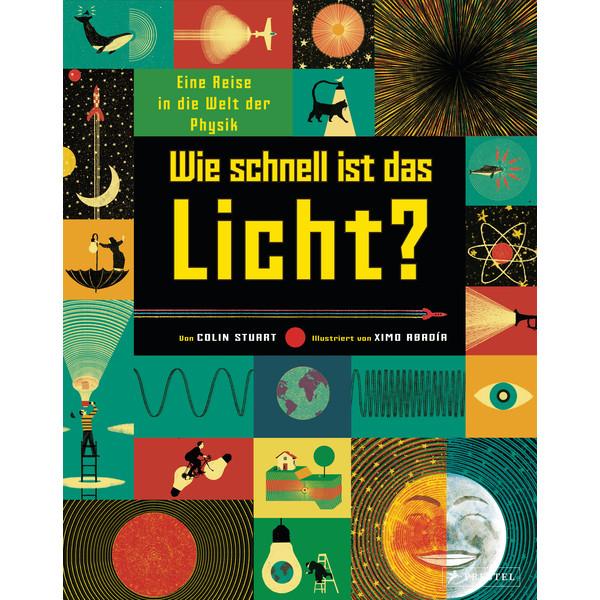 WIE SCHNELL IST DAS LICHT? - Kinderbuch