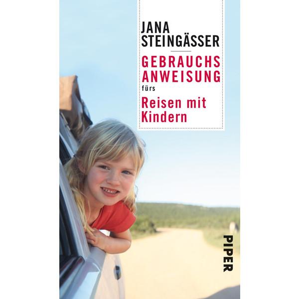 GEBRAUCHSANWEISUNG REISEN MIT KINDERN - Kinderbuch