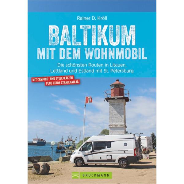 BALTIKUM MIT DEM WOHNMOBIL - Reiseführer