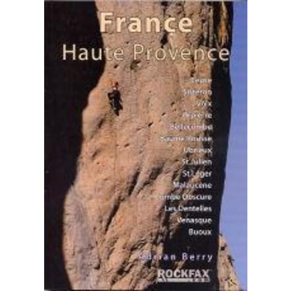France: Haute Provence - Kletterführer