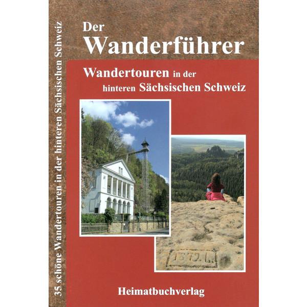 WANDERTOUREN HINTERE SÄCHSISCHEN SCHWEIZ - Wanderführer