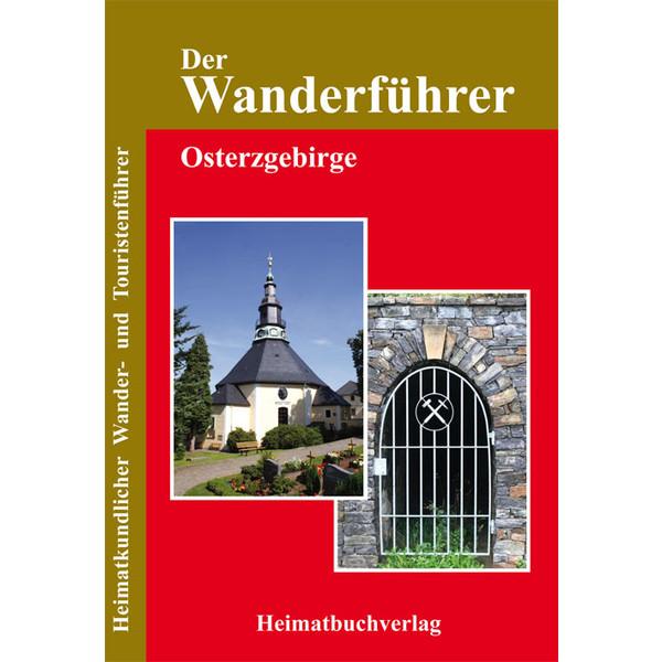WANDERFÜHRER OSTERZGEBIRGE - Wanderführer