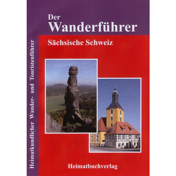 DER WANDERFÜHRER - SÄCHSISCHE SCHWEIZ - Wanderführer