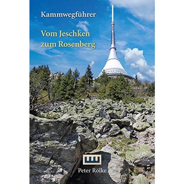 VOM JESCHKEN ZUM ROSENBERG - Wanderführer