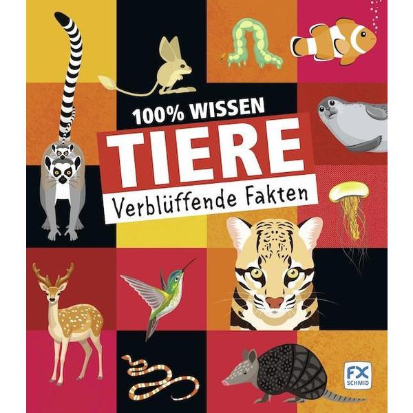 100% Wissen: Tiere - Kinderbuch