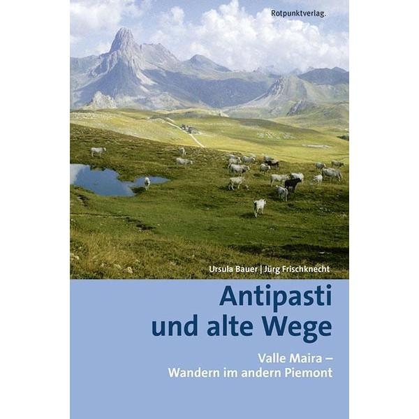 Antipasti und alte Wege - Wanderführer