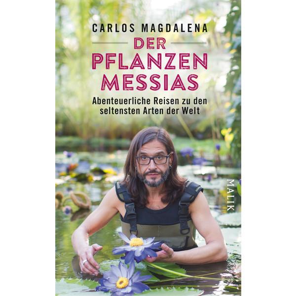 DER PFLANZEN-MESSIAS - ABENTEUERLICHE RE - Sachbuch