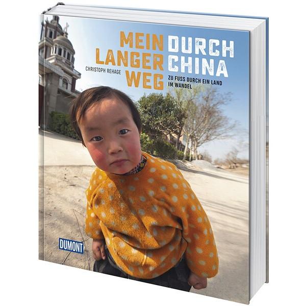 MEIN LANGER WEG DURCH CHINA - Bildband