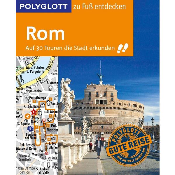 POLYGLOTT Reiseführer Rom zu Fuß entdecken - Reiseführer