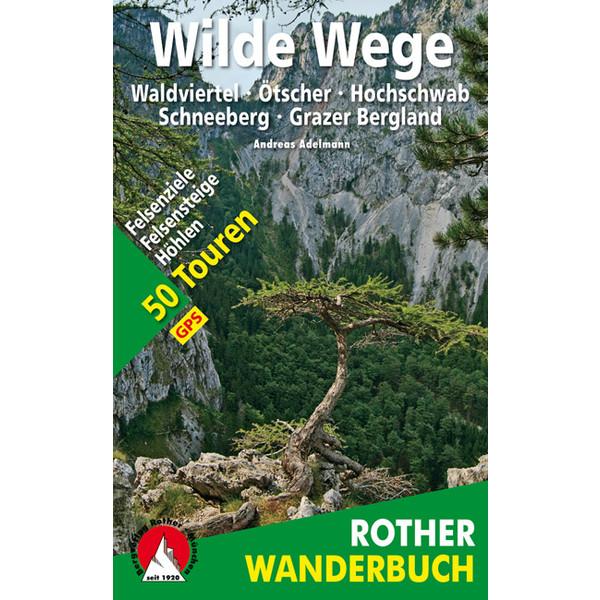 WILDE WEGE OSTÖSTERREICH - Wanderführer