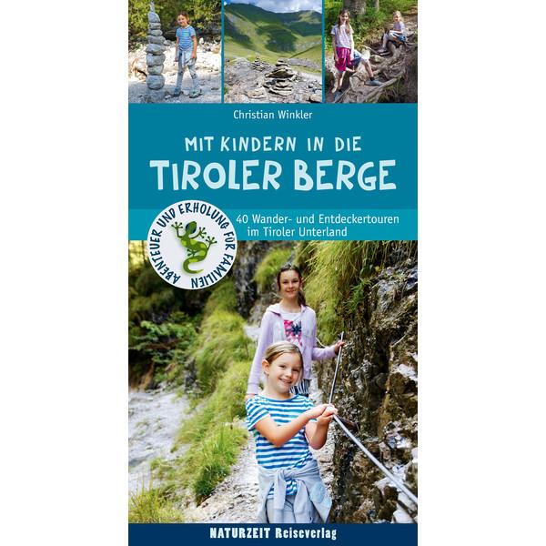 MIT KINDERN IN DEN TIROLER BERGEN - Kinderbuch