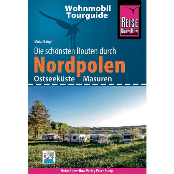 RKH WOHNMOBIL-TOURGUIDE NORDPOLEN - Reiseführer