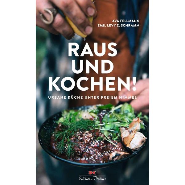 RAUS UND KOCHEN! - Kochbuch