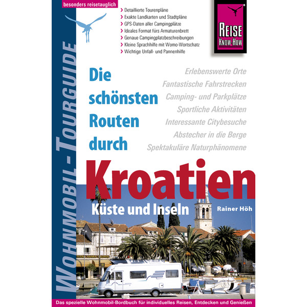 RKH WOHNMOBIL-TOURGUIDE KROATIEN - Reiseführer