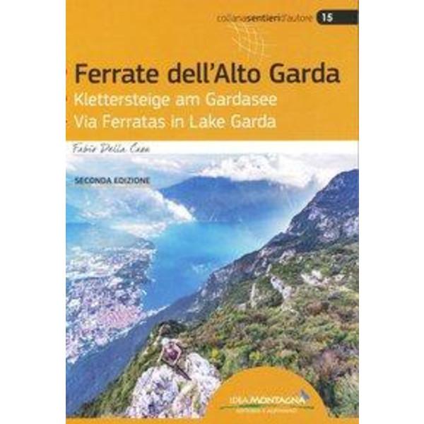 Ferrate dell'Alto Garda - Klettersteige am Gardasee - Via Ferratas in Lake Garda - Wanderführer