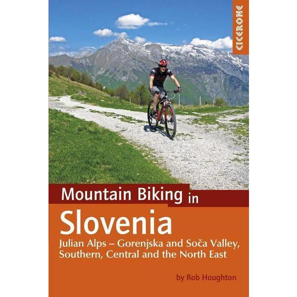 Mountain Biking in Slovenia - Radwanderführer