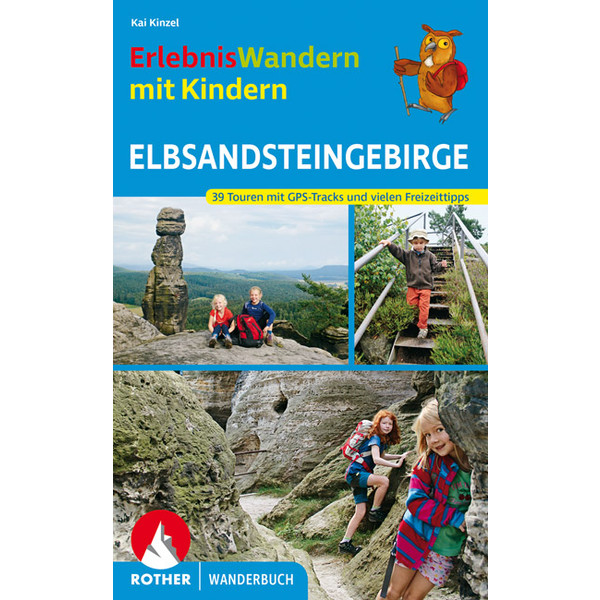 WANDERN MIT KINDERN ELBSANDSTEINGEBIRGE Kinder - Kinderbuch