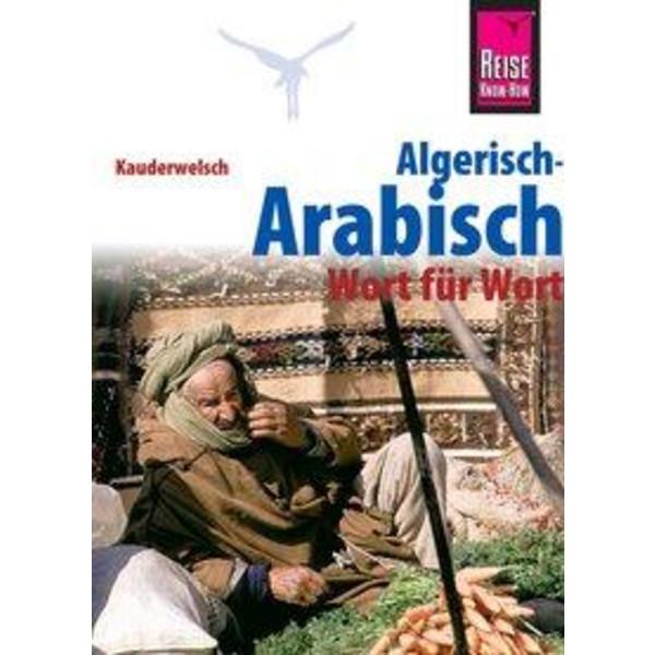 Reise Know-How Sprachführer Algerisch-Arabisch - Wort für Wort - Sprachführer