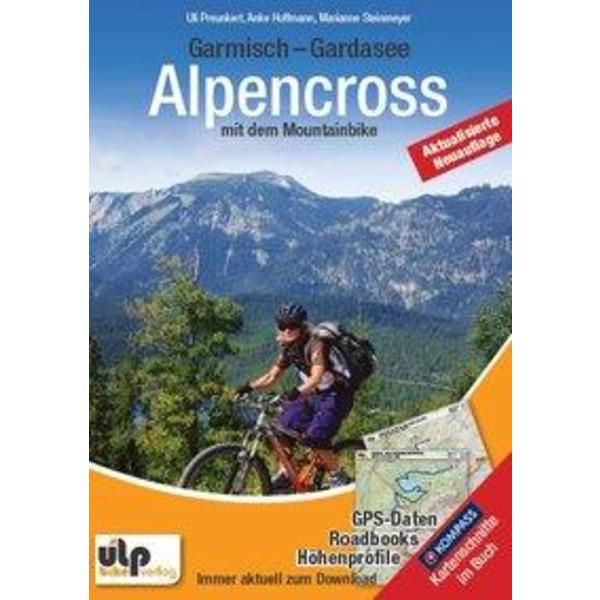Garmisch - Gardasee: Alpencross mit dem Mountainbike - Radwanderführer