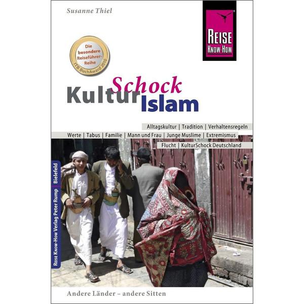 Reise Know-How KulturSchock Islam - Reiseführer