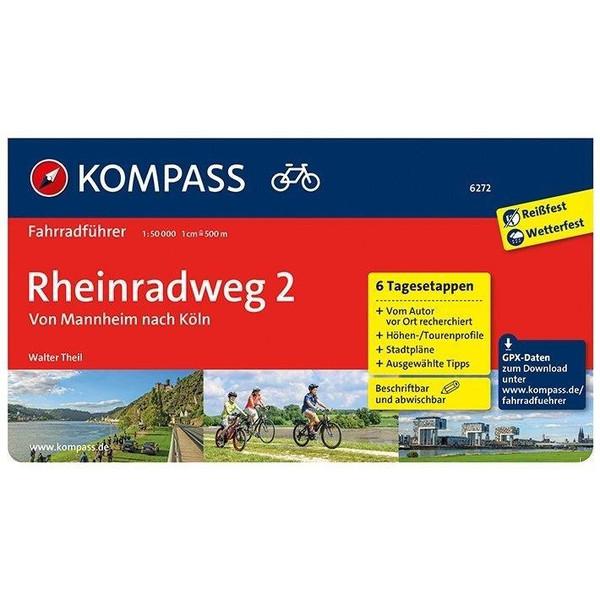 Rheinradweg 2, von Mannheim nach Köln - Radwanderführer