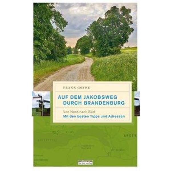 Auf dem Jakobsweg durch Brandenburg - Wanderführer