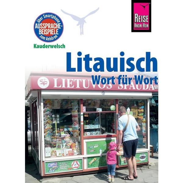 Litauisch - Wort für Wort - Sprachführer