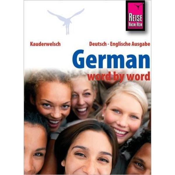 Reise Know-How German - word by word (Deutsch als Fremdsprache, englische Ausgabe) - Sprachführer