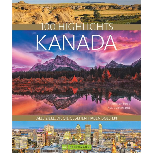 100 HIGHLIGHTS KANADA - Bildband
