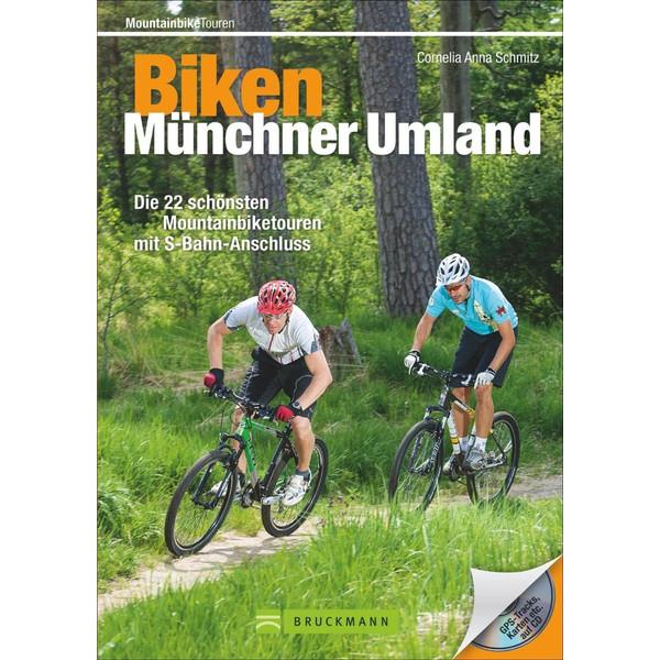 Biken Münchner Umland - Radwanderführer