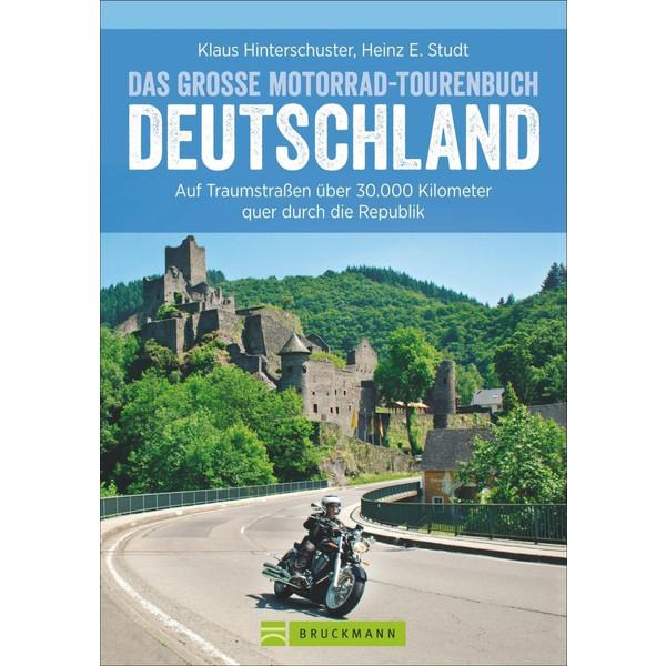 Das große Motorrad-Tourenbuch Deutschland - Reiseführer