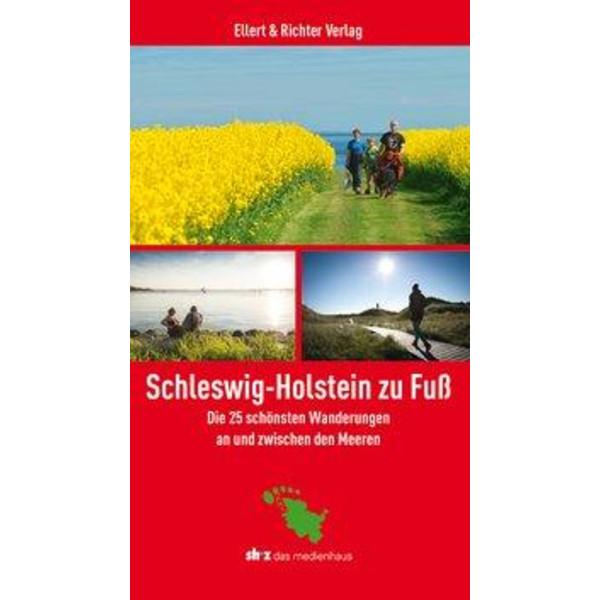 Schleswig-Holstein zu Fuß - Wanderführer