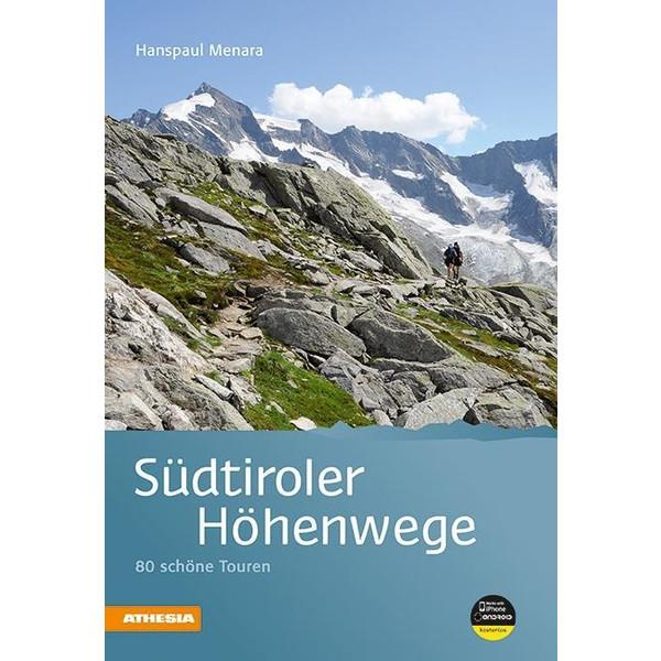 Südtiroler Höhenwege - Wanderführer