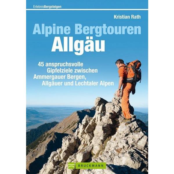 Alpine Bergtouren im Allgäu - Wanderführer