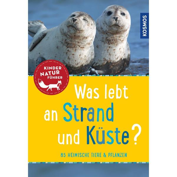 Was lebt an Strand und Küste? Kindernaturführer - Kinderbuch