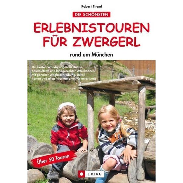 Erlebnistouren für Zwergerl rund um München - Wanderführer
