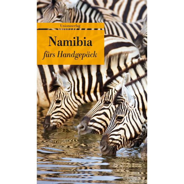 NAMIBIA FÜRS HANDGEPÄCK - Reisebericht