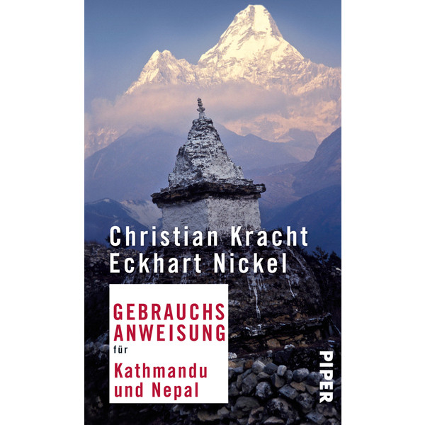 GEBRAUCHSANWEISUNG KATHMANDU UND NEPAL - Reiseführer