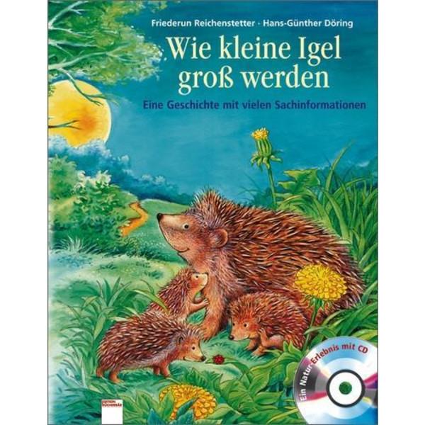 Wie kleine Igel groß werden - Kinderbuch