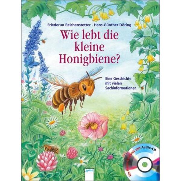 Wie lebt die kleine Honigbiene? - Kinderbuch