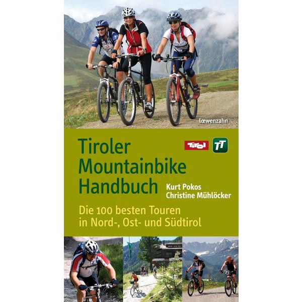 Tiroler Mountainbike Handbuch - Radwanderführer