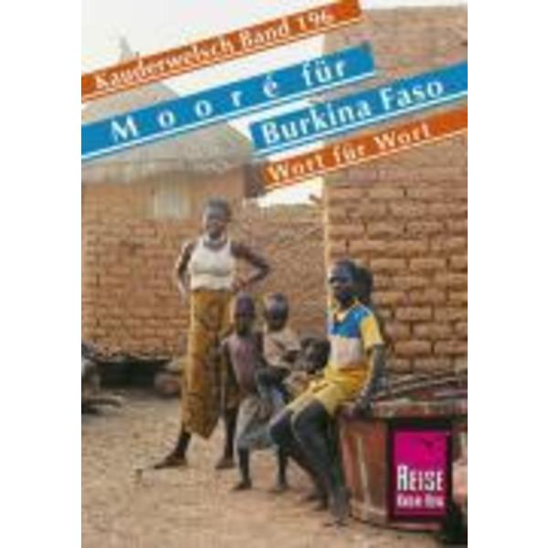Mooré für Burkina Faso. Wort für Wort. Kauderwelsch - Sprachführer