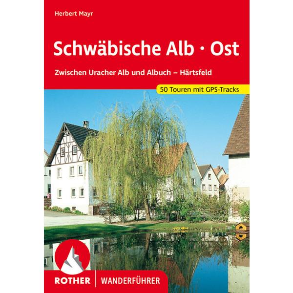 Schwäbische Alb Ost - Wanderführer